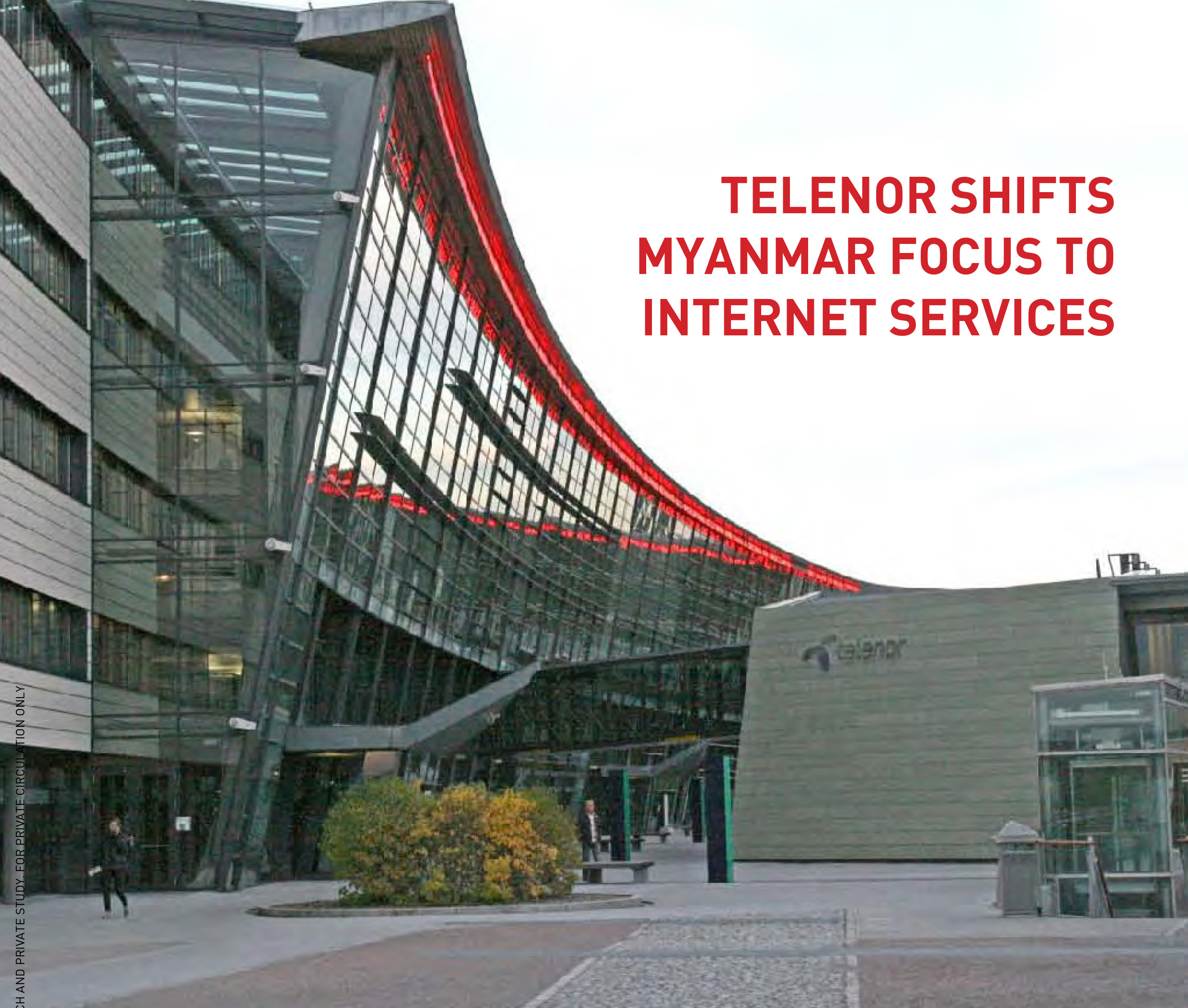 TElENOR SHIFTS MYANMAR FOCUS ON INTERNET SERVICES
